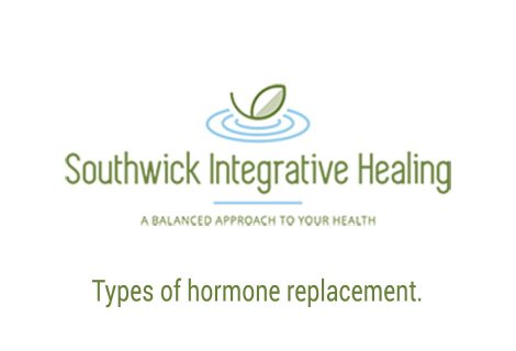 Types of hormone replacement